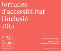 jornades-accessibilitat-i-inclusic3b3-2015